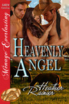 Heavenly Angel (Divine Creek Ranch, #3)