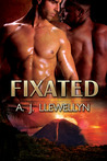 Fixated by A.J. Llewellyn