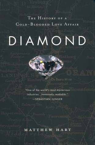 Diamond: The History of a Cold-Blooded Love Affair...