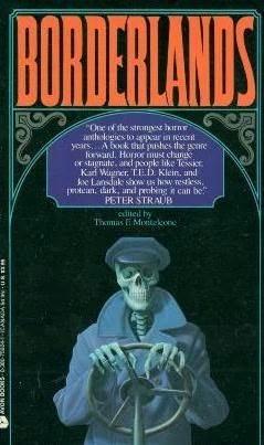 Borderlands by Thomas F. Monteleone
