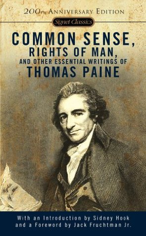 Common Sense, The Rights of Man and Other Essential Writings by Thomas Paine