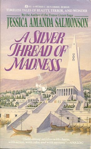 A Silver Thread of Madness