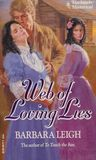 Web Of Loving Lies (Harlequin Historical)