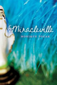 Miracleville by Monique Polak
