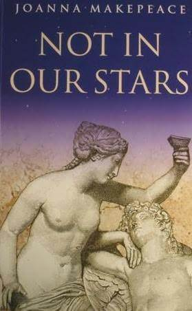 Not in Our Stars by Joanna Makepeace