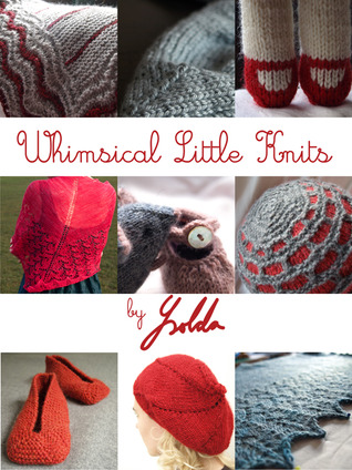 Whimsical Little Knits by Ysolda Teague
