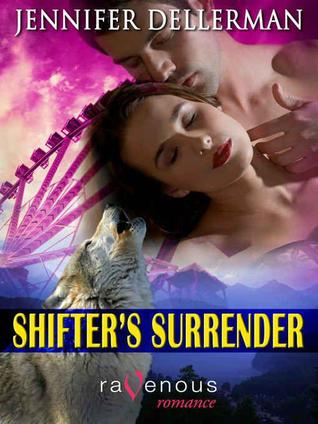 Shifter's Surrender (Woodcliff Shifters, #2)