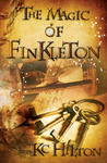The Magic of Finkleton by K.C. Hilton