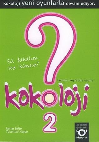Kokoloji 2 - Kendini Keşfetme Oyunu by Tadahiko Nagao