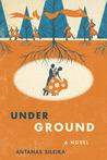 Underground by Antanas Šileika