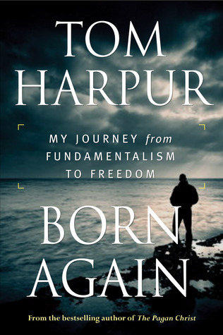 Born Again: My Journey from Fundamentalism to Freedom