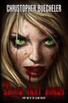 The Blood That Bonds (II AM Trilogy, #1)