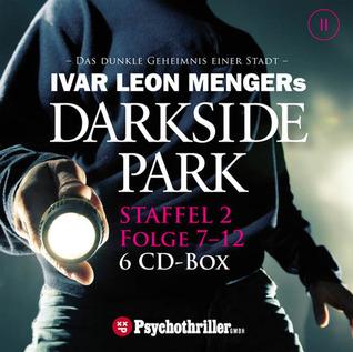 Darkside Park, Folge 7-12: Staffel 2