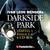 Darkside Park  - Folgen 1-6: Staffel 1.