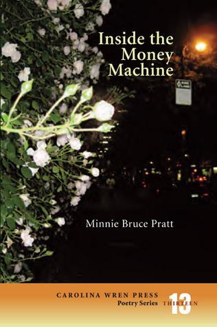 Ebook Inside the Money Machine by Minnie Bruce Pratt PDF!
