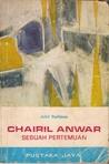Chairil Anwar: Sebuah Pertemuan