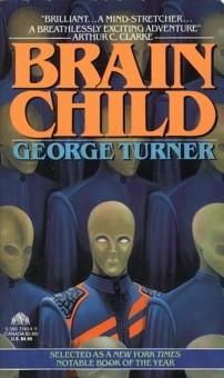 Brain Child by George Turner