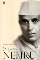 An Autobiography by Jawaharlal Nehru
