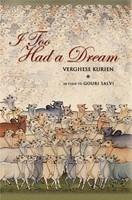 I Too Had a Dream by Verghese Kurien