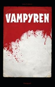 Ebook Vampyren by John William Polidori read!