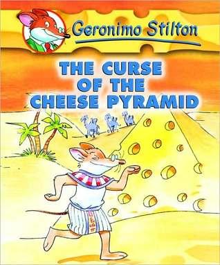 The Curse of the Cheese Pyramid (Geronimo Stilton Series #2)