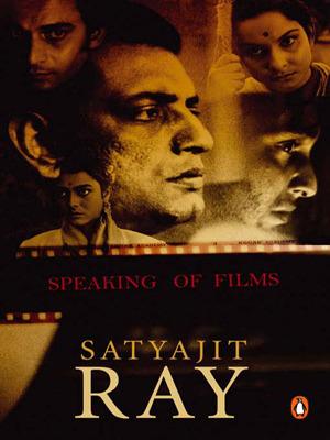 Speaking of Films por Satyajit Ray