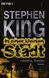 In einer kleinen Stadt [Needful Things] by Stephen King