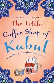 The Little Coffee Shop of Kabul(The Little Coffee Shop of Kabul 1)