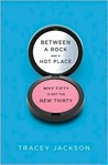 Between a Rock and a Hot Place by Tracey Jackson