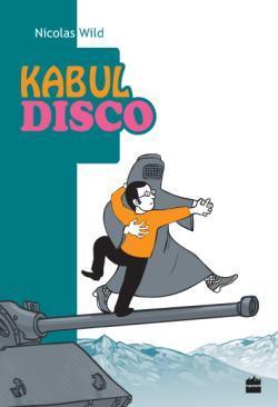 Kaboul Disco T.1 by Nicolas Wild