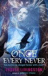 Once Every Never by Lesley Livingston