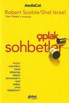 çıplak sohbetler by Robert Scoble
