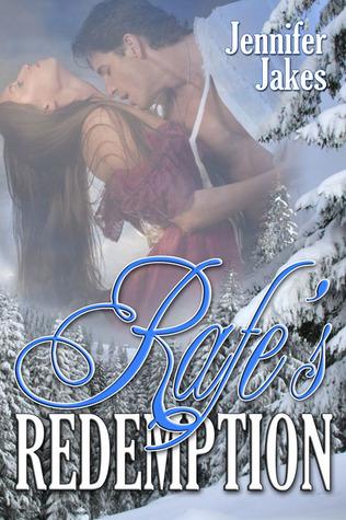 Rafe's Redemption by Jennifer Jakes