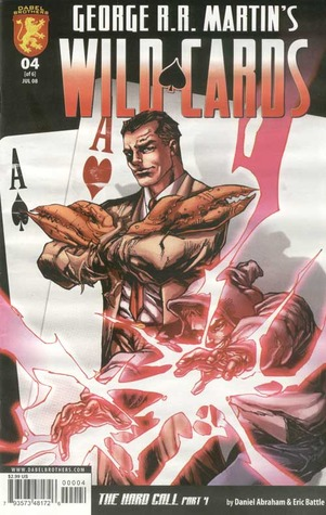 George R.R. Martin's Wild Cards: The Hard Call Part 4