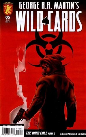 George R.R. Martin's Wild Cards: The Hard Call Part 5