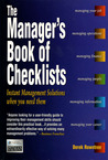 The Manager's Book of Checklists: Everything You Need to Know, When You Need to Know It