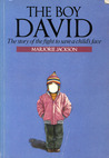 Boy David: The Story of the Fight to Save a Child's Face