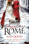 Daughters of Rome (The Empress of Rome, #2) by Kate Quinn