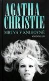 Mrtvá v knihovně by Agatha Christie