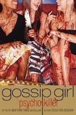 Gossip Girl, Psycho Killer by Cecily von Ziegesar