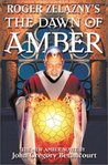 Roger Zelazny's The Dawn of Amber (Amber: The Oberon Cycle, #1)