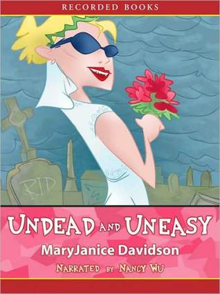 Undead and Uneasy(Undead 6)