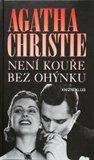 Není kouře bez ohýnku by Agatha Christie