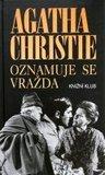 Oznamuje se vražda by Agatha Christie