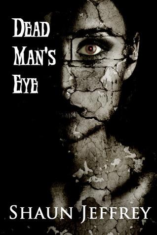Dead Man's Eye by Shaun Jeffrey