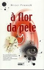 Ebook À Flor da Pele by Nicci French TXT!
