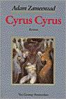 Cyrus, Cyrus