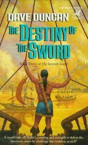 The Destiny of the Sword (The Seventh Sword, #3)