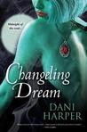 Changeling Dream (Changeling, #2)