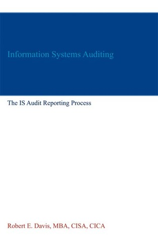 Information Systems Auditing: The IS Audit Testing Process